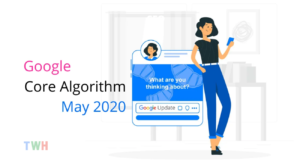 Google Core Algorithm May 2020 Search Update